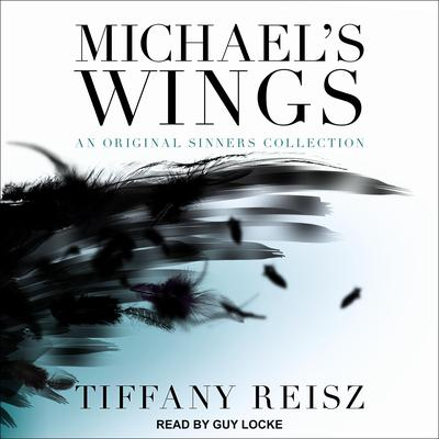Michaels Wings Audiobook, by Tiffany Reisz