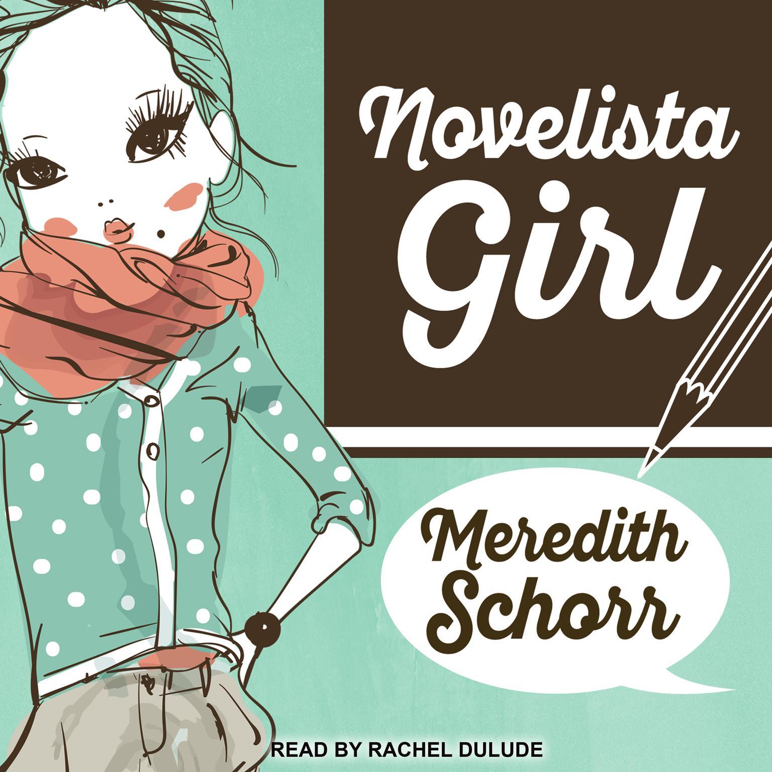 Novelista Girl Audiobook, by Meredith Schorr