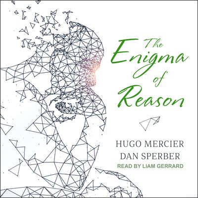 The Enigma of Reason Audiobook, by Hugo Mercier