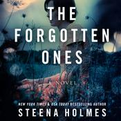 The Forgotten Ones Audiobook, by Steena Holmes