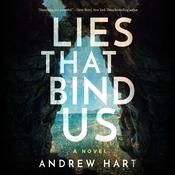 Lies That Bind Us Audiobook, by Andrew Hart