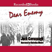 Dear Enemy Audiobook, by Jack Cavanaugh