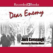 Dear Enemy Audiobook, by Jack Cavanaugh