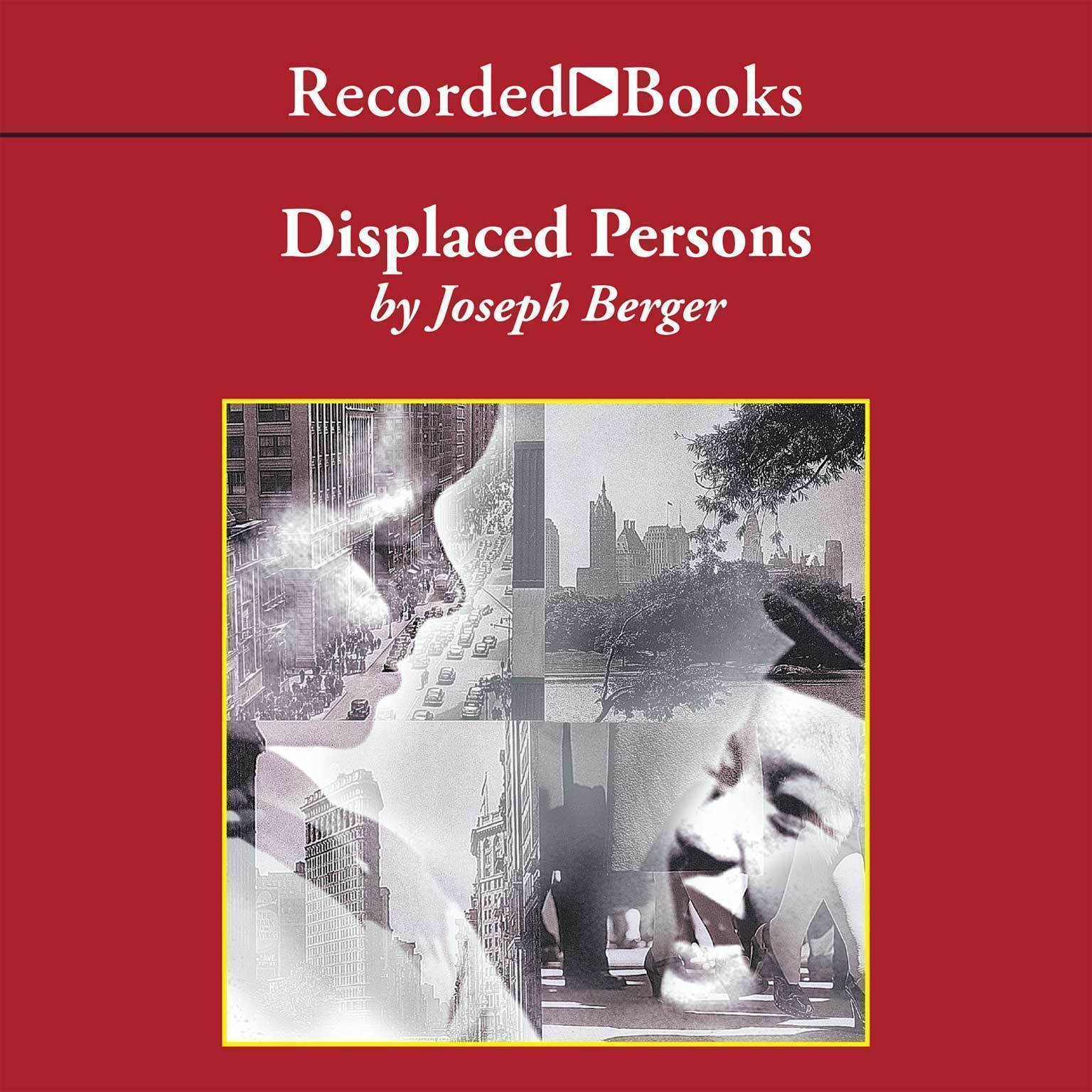Printable Displaced Persons: Growing Up American After the Holocaust Audiobook Cover Art