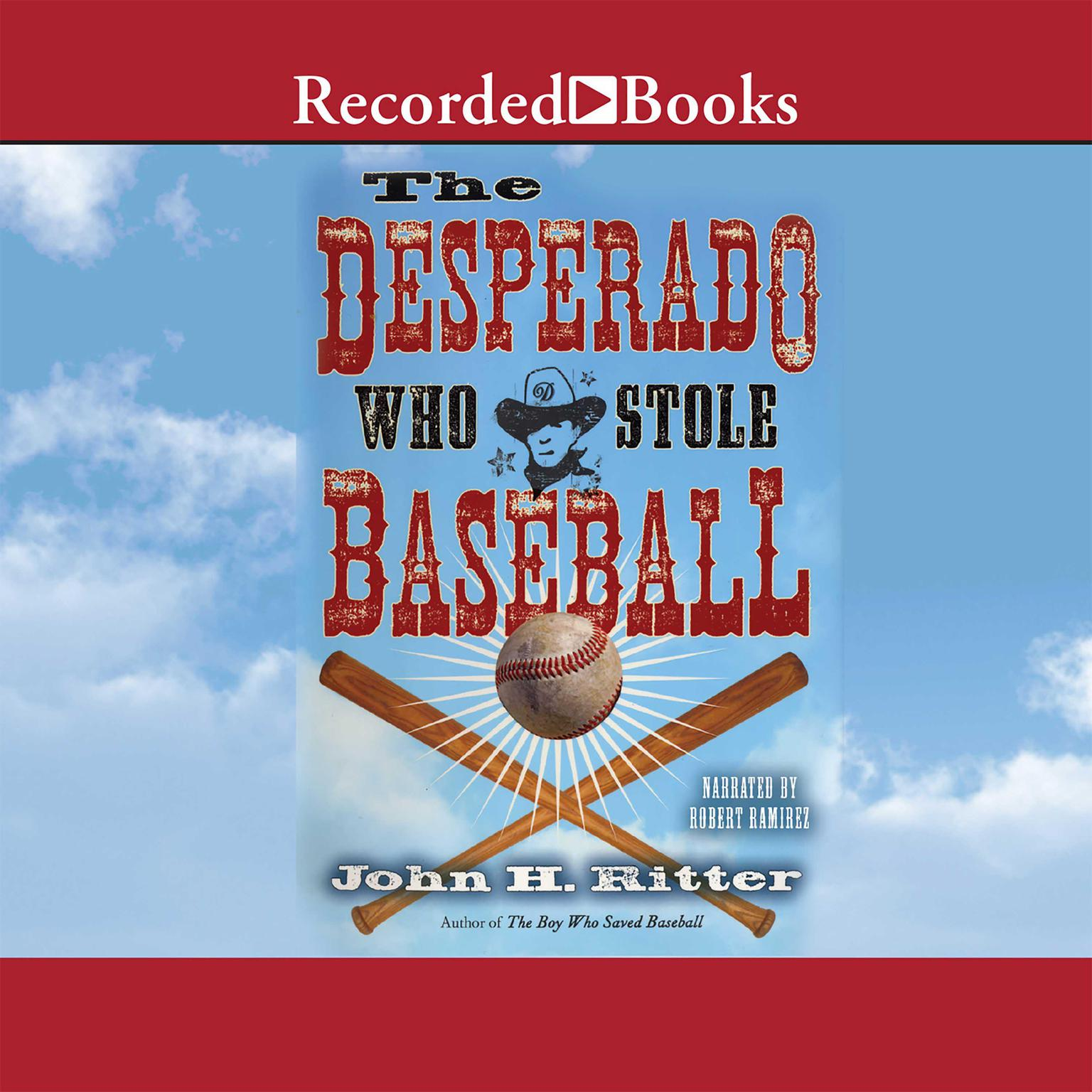 Printable The Desperado Who Stole Baseball Audiobook Cover Art