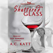 Shattered Glass Audiobook, by A. C. Katt
