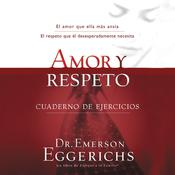 Amor y respeto Audiobook, by Emerson Eggerichs