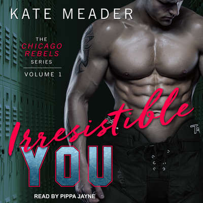 Irresistible You Audiobook, by