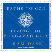 Paths to God: Living the Bhagavad Gita Audiobook, by Ram Dass