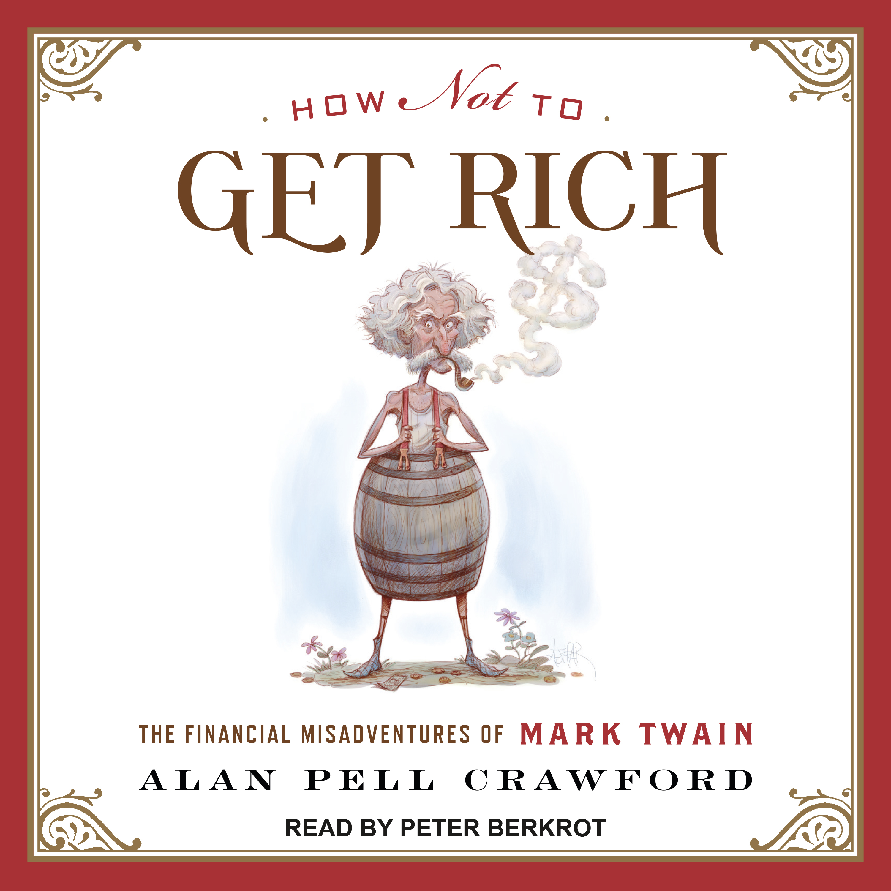 Printable How Not to Get Rich: The Financial Misadventures of Mark Twain Audiobook Cover Art