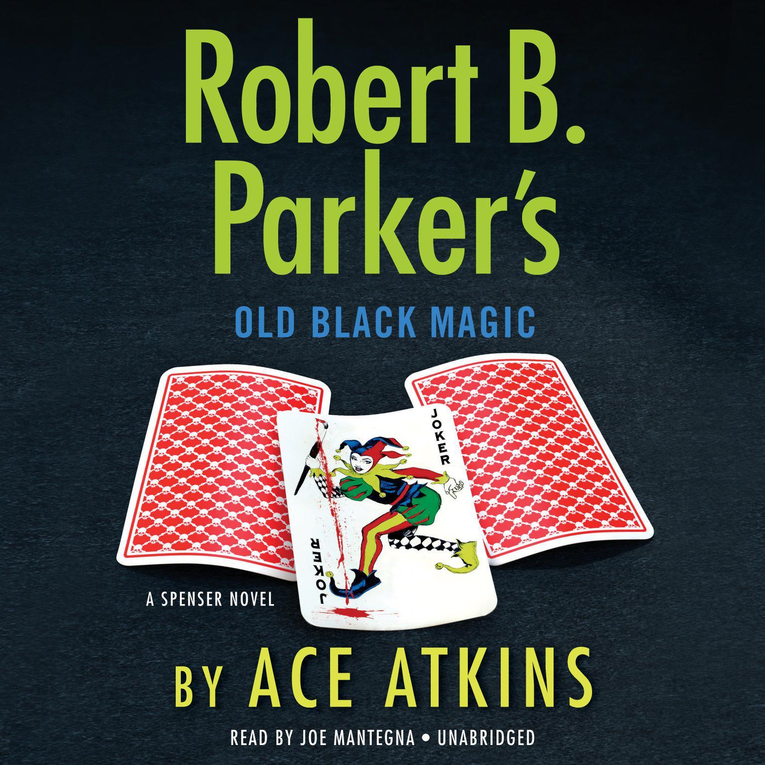 Robert B. Parker's Old Black Magic Audiobook, by Ace Atkins