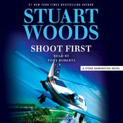 Shoot First Audiobook, by Stuart Woods|