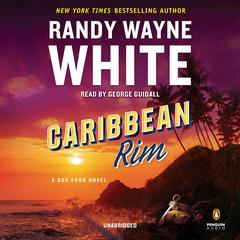 Caribbean Rim Audiobook, by Randy Wayne White