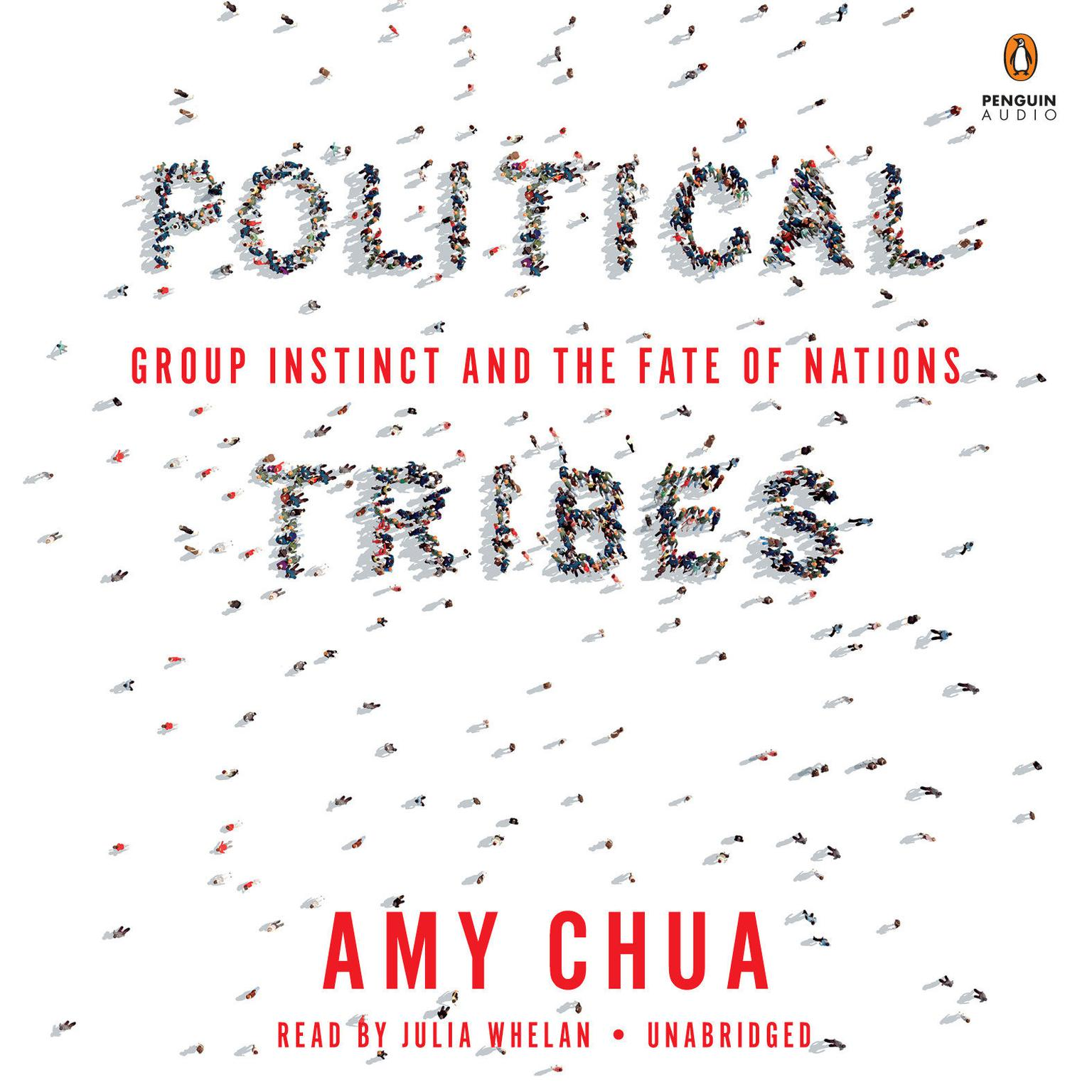 Printable Political Tribes: Group Instinct and the Fate of Nations Audiobook Cover Art