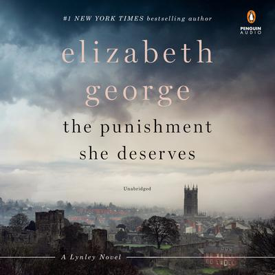 The Punishment She Deserves Audiobook, by Elizabeth George
