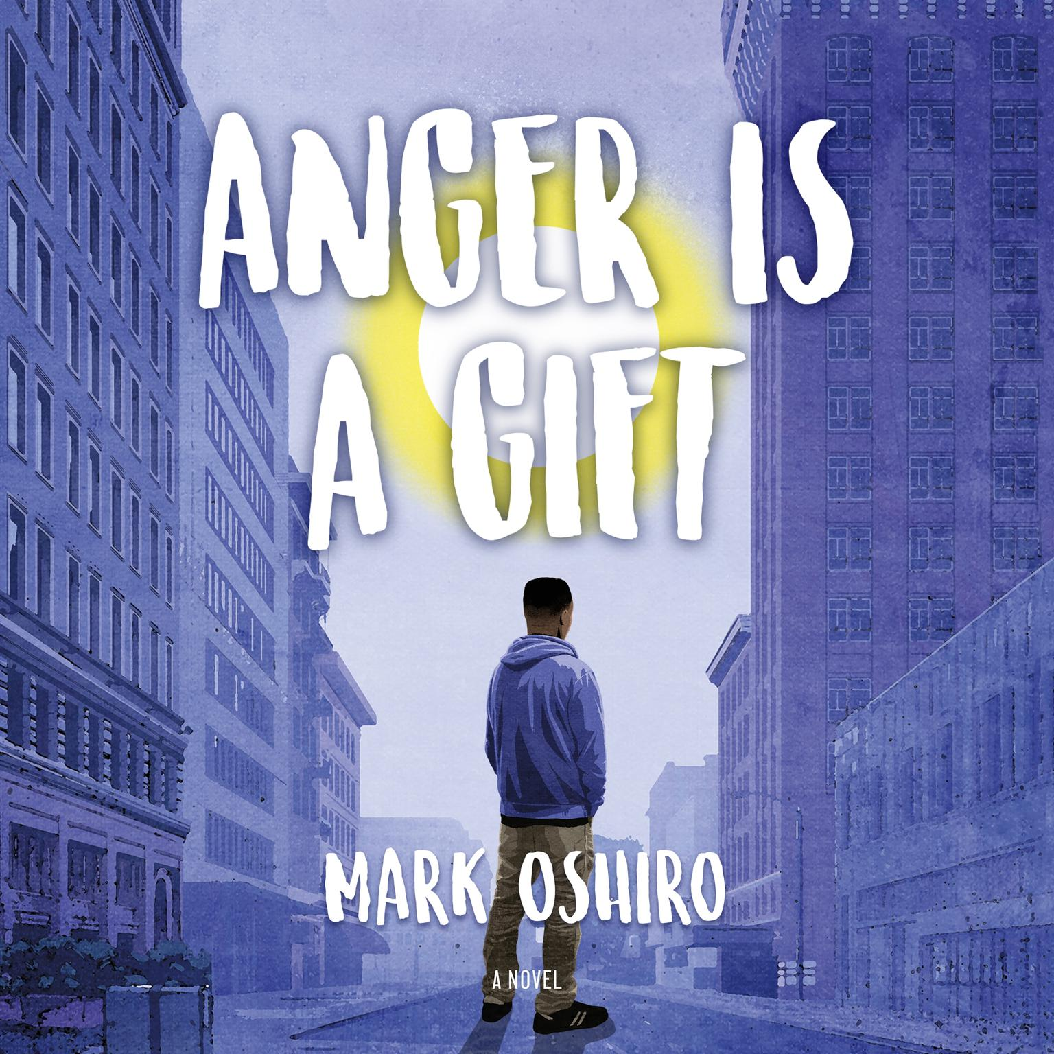 Printable Anger Is a Gift: A Novel Audiobook Cover Art
