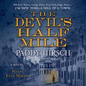 The Devils Half Mile: A Novel Audiobook, by Paddy Hirsch
