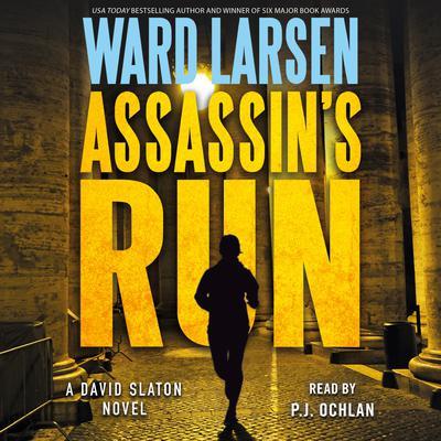Assassins Run: A David Slaton Novel Audiobook, by Ward Larsen
