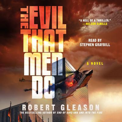 The Evil That Men Do Audiobook, by Robert Gleason