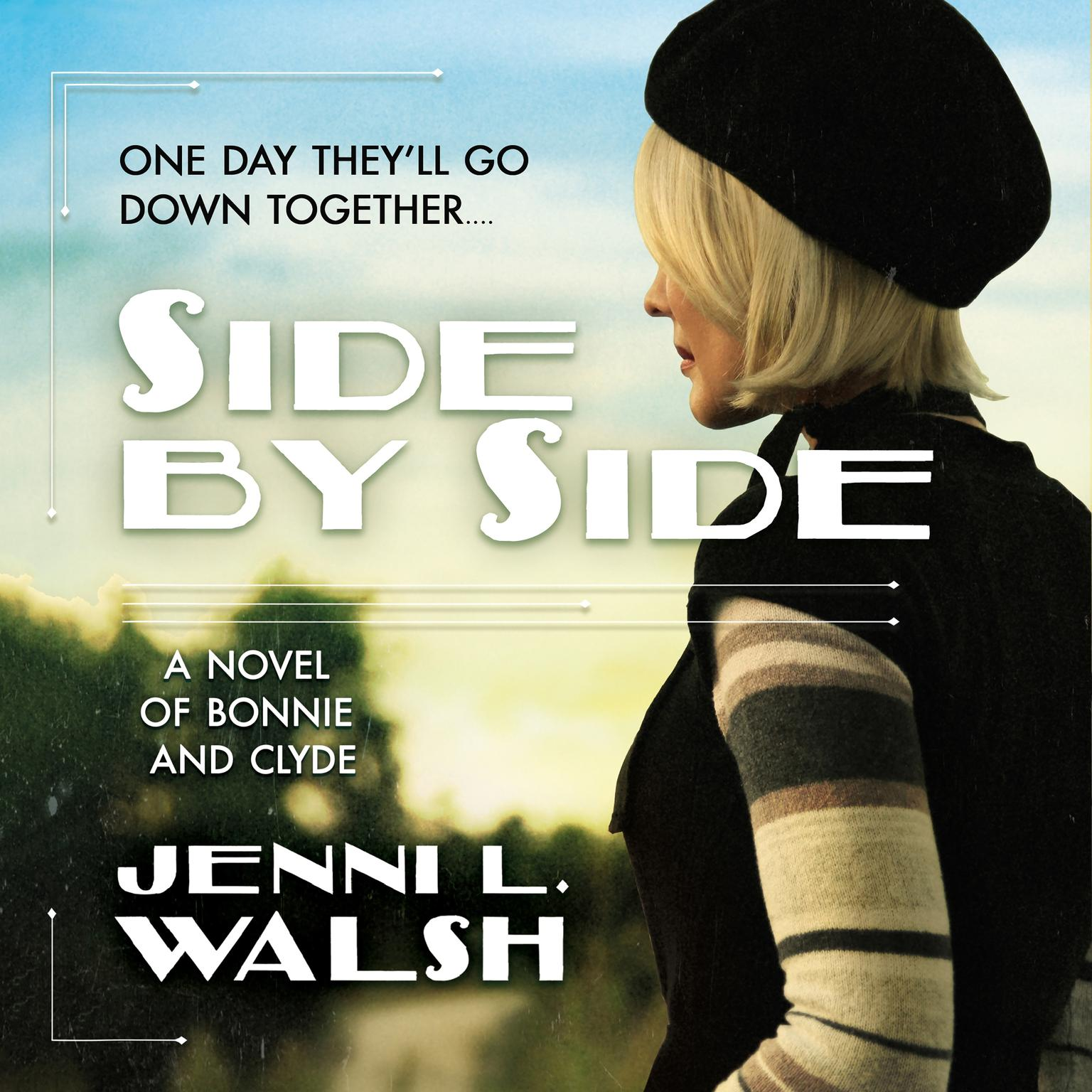 Printable Side by Side: A Novel of Bonnie and Clyde Audiobook Cover Art