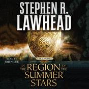 In the Region of the Summer Stars Audiobook, by Stephen R. Lawhead