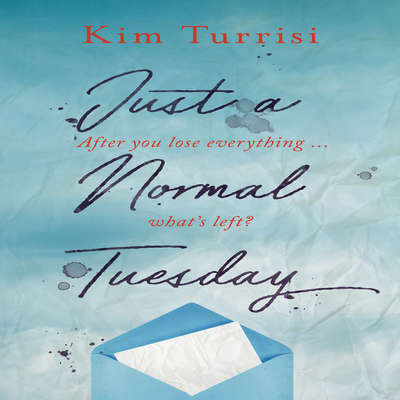 Just a Normal Tuesday Audiobook, by Kim Turrisi