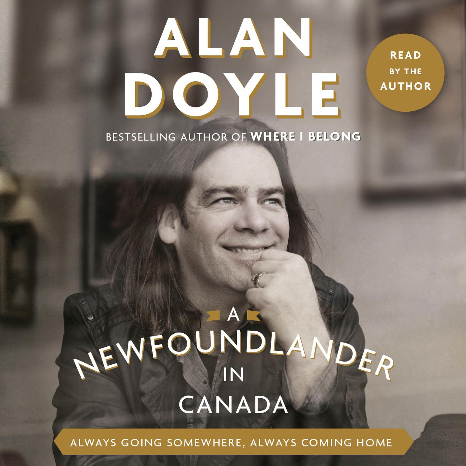 Printable A Newfoundlander in Canada: Always Going Somewhere, Always Coming Home Audiobook Cover Art