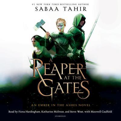 A Reaper at the Gates Audiobook, by Sabaa Tahir