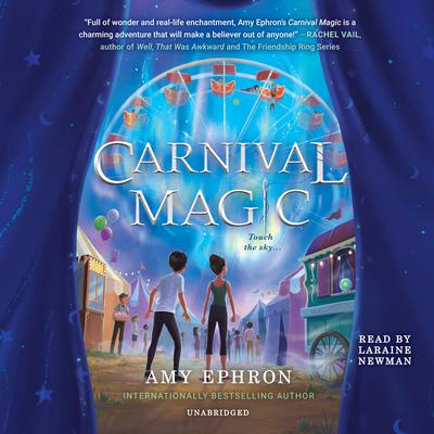 Carnival Magic Audiobook, by Amy Ephron