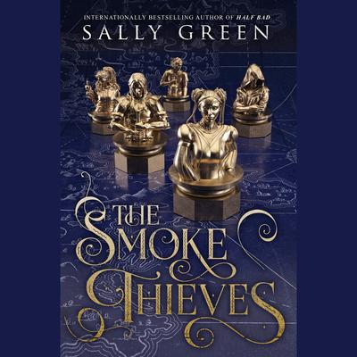 The Smoke Thieves Audiobook, by Sally Green