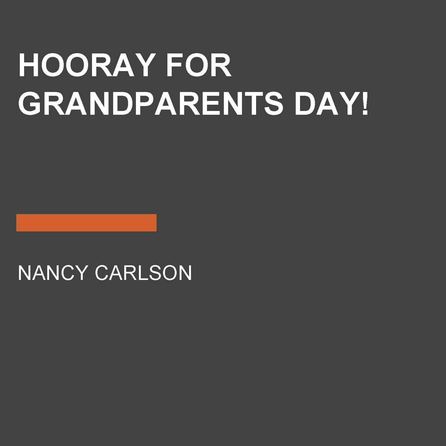 Printable Hooray for Grandparents Day! Audiobook Cover Art