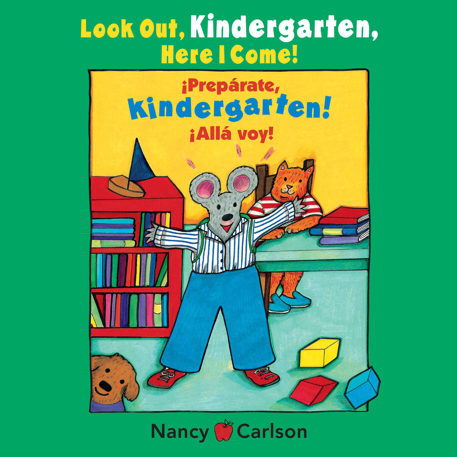 Look Out Kindergarten, Here I Come Audiobook, by Nancy Carlson