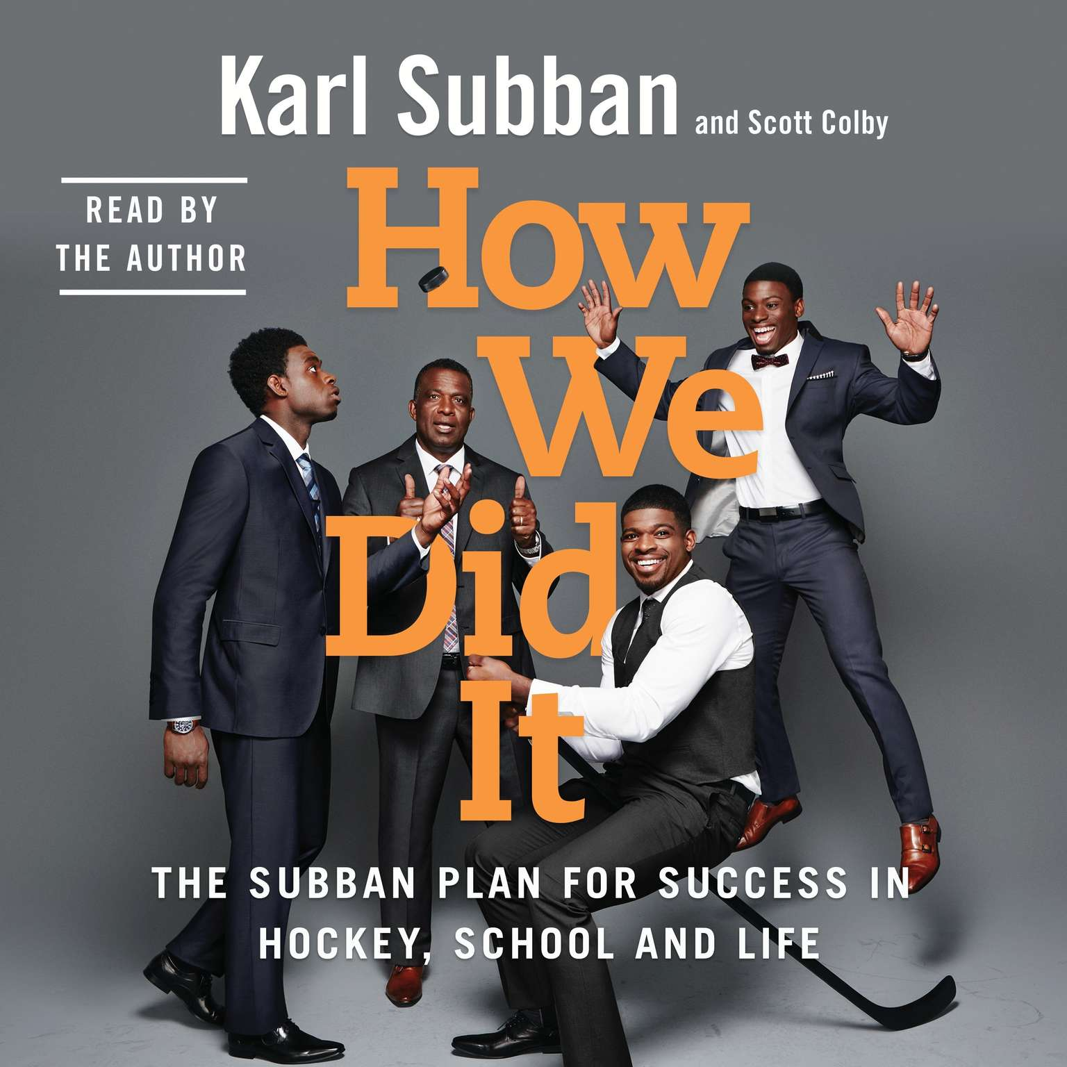 Printable How We Did It: The Subban Plan for Success in Hockey, School and Life Audiobook Cover Art