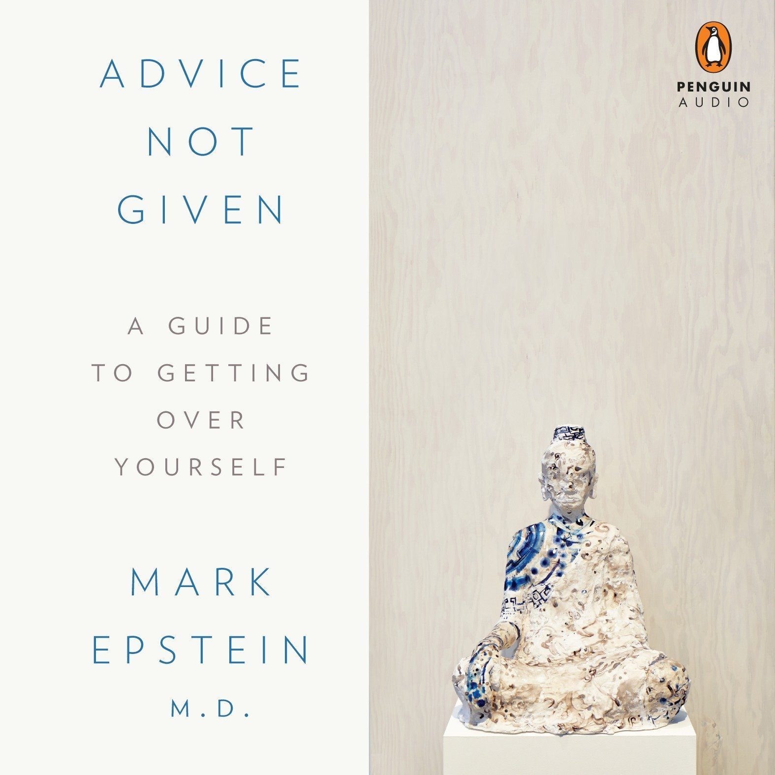 Printable Advice Not Given: A Guide to Getting Over Yourself Audiobook Cover Art