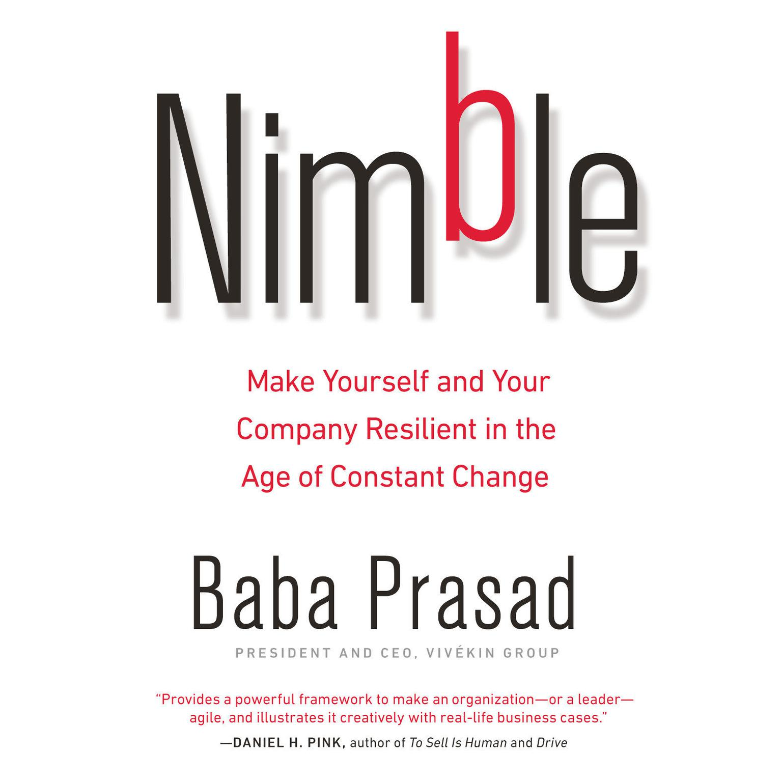 Printable Nimble: Make Yourself and Your Company Resilient in the Age of Constant Change Audiobook Cover Art