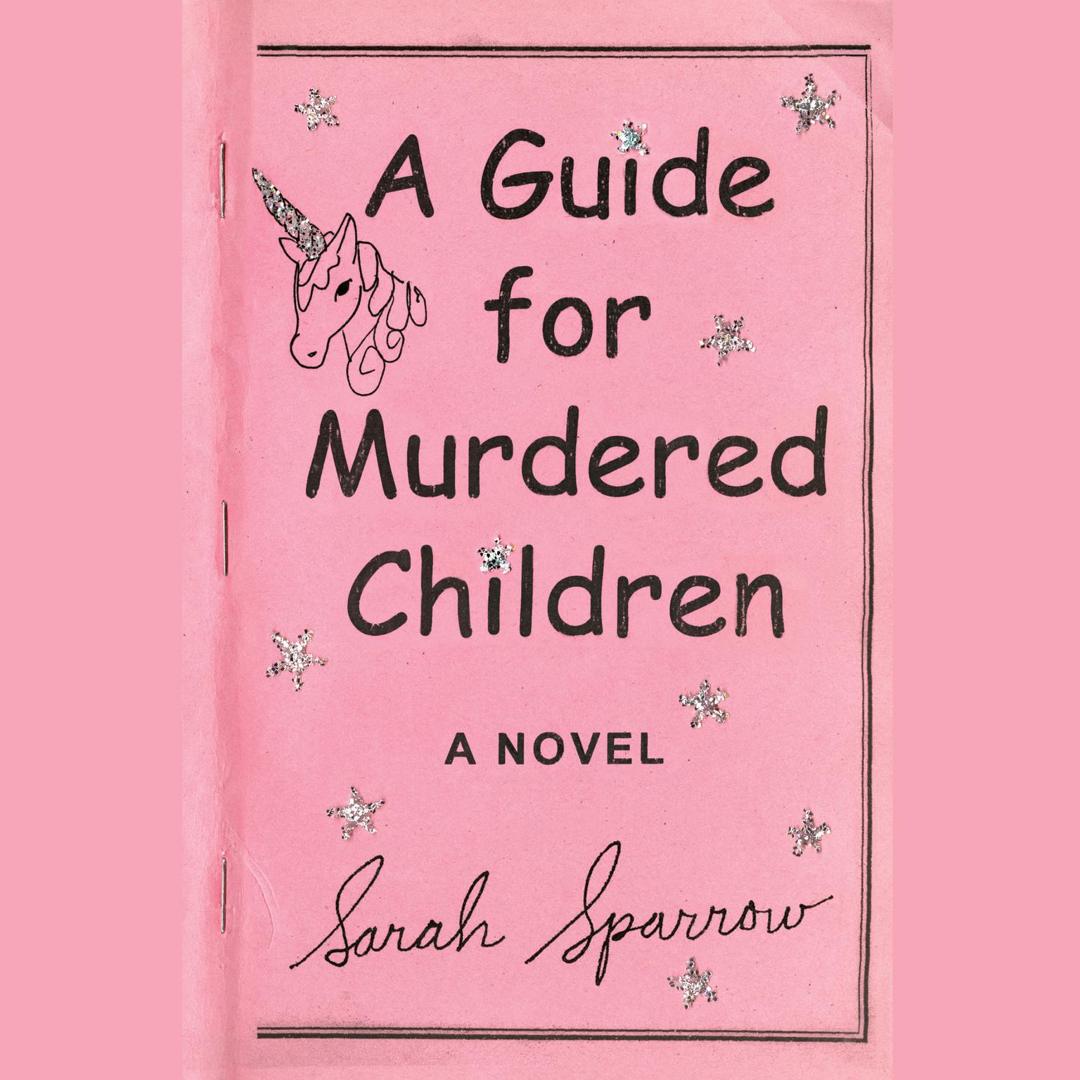 Printable A Guide for Murdered Children: A Novel Audiobook Cover Art