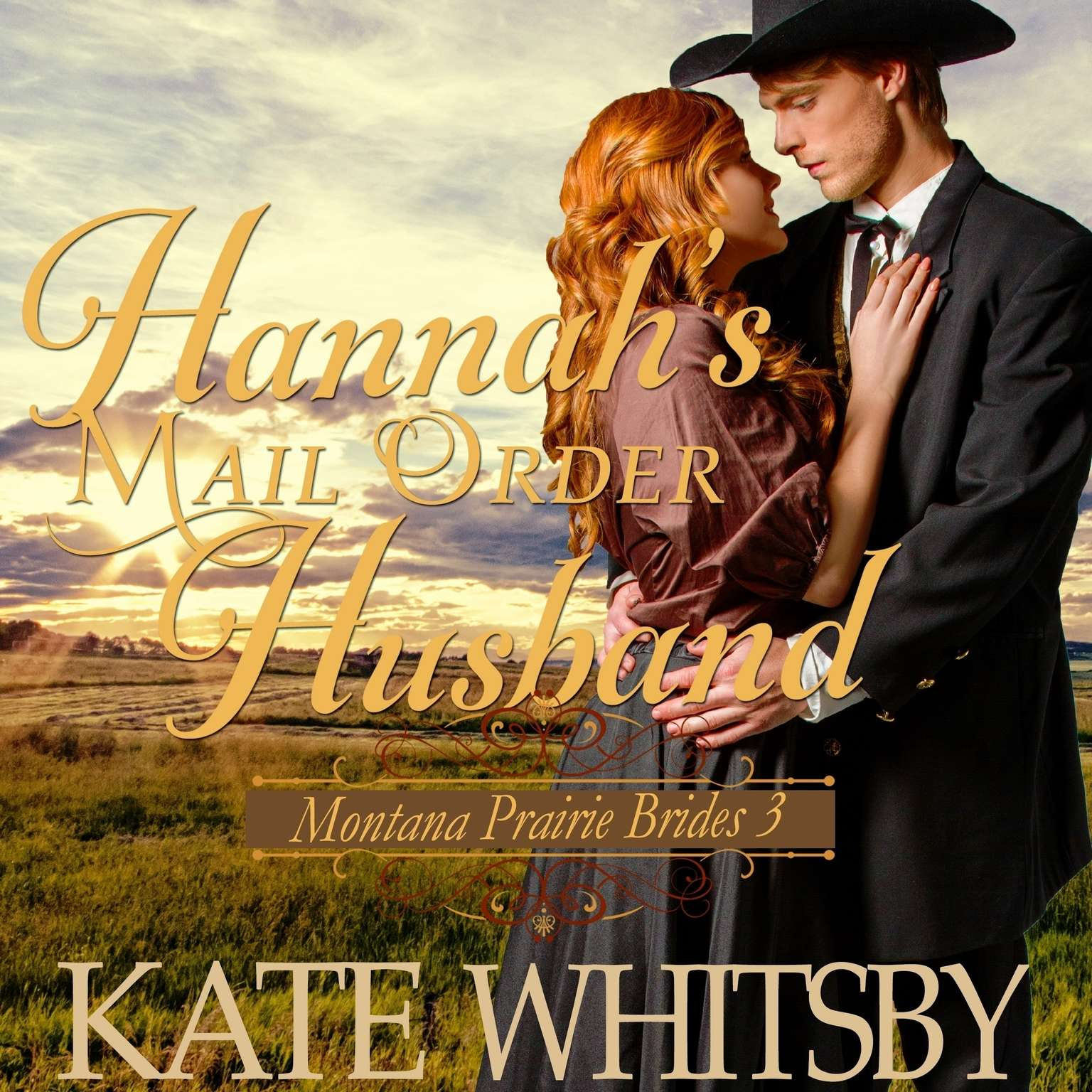 Hannah's Mail Order Husband Audiobook, by Kate Whitsby