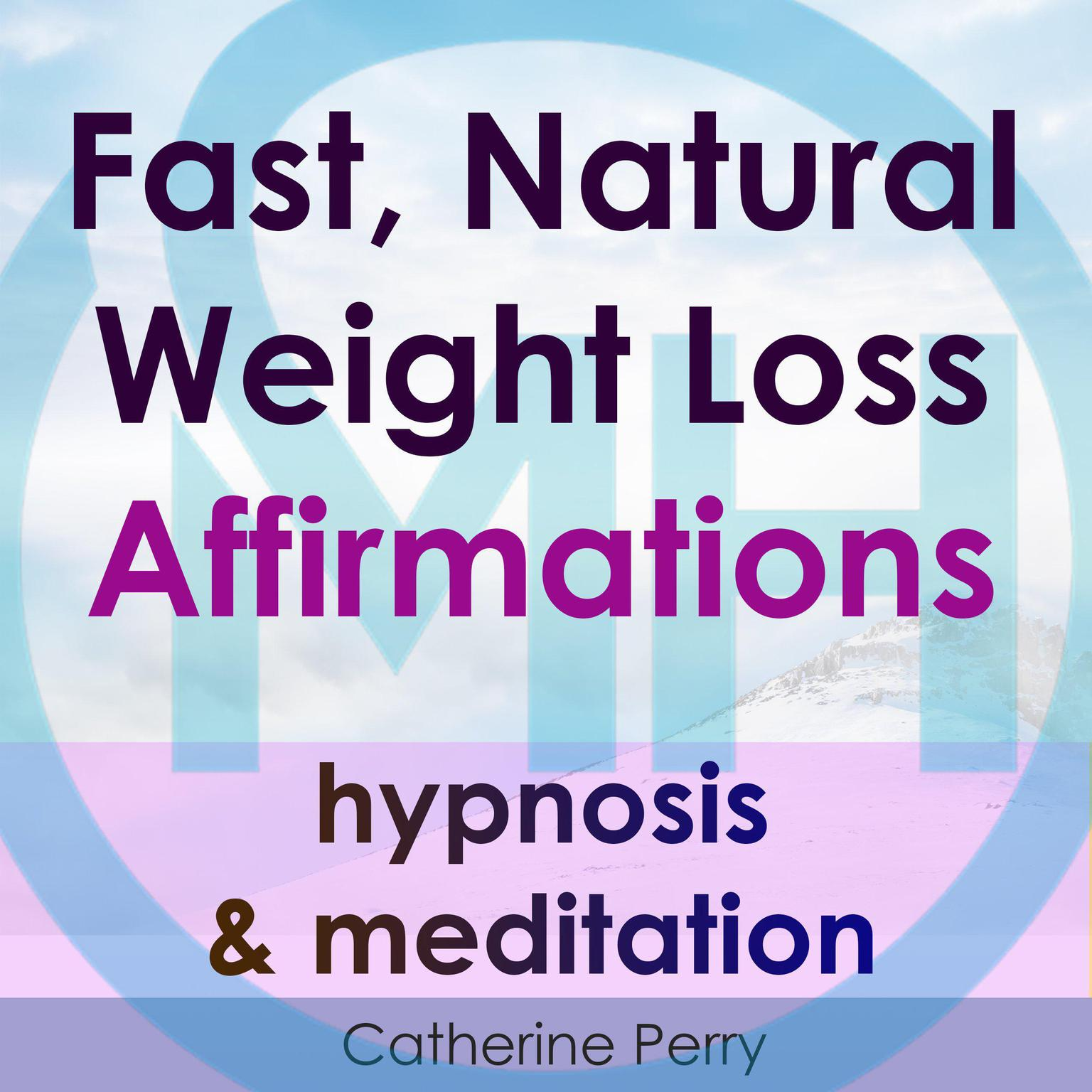 Printable Fast, Natural Weight Loss Affirmations, Hypnosis & Meditation Audiobook Cover Art