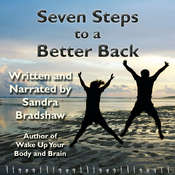 Seven Steps to a Better Back Audiobook, by Sandra Bradshaw