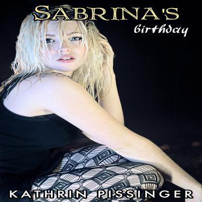 Sabrinas Birthday Audiobook, by Kathrin Pissinger