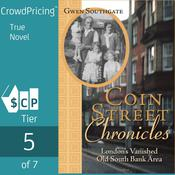 Coin Street Chronicles: Londons Vanished Old South Bank Area Audiobook, by Gwen Southgate