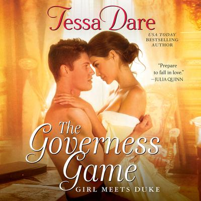 The Governess Game: Girl Meets Duke Audiobook, by Tessa Dare