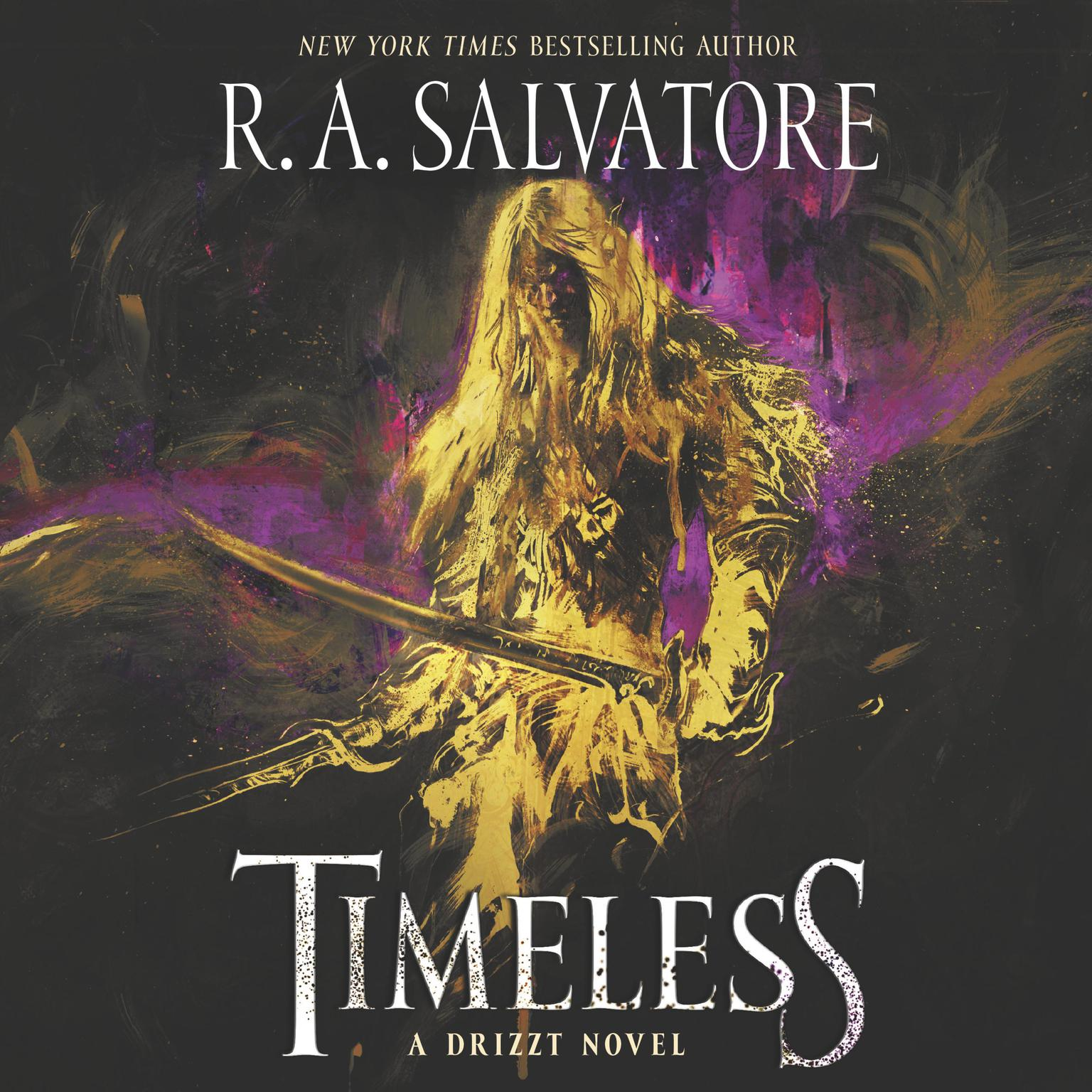 Printable Timeless: A Drizzt Novel Audiobook Cover Art