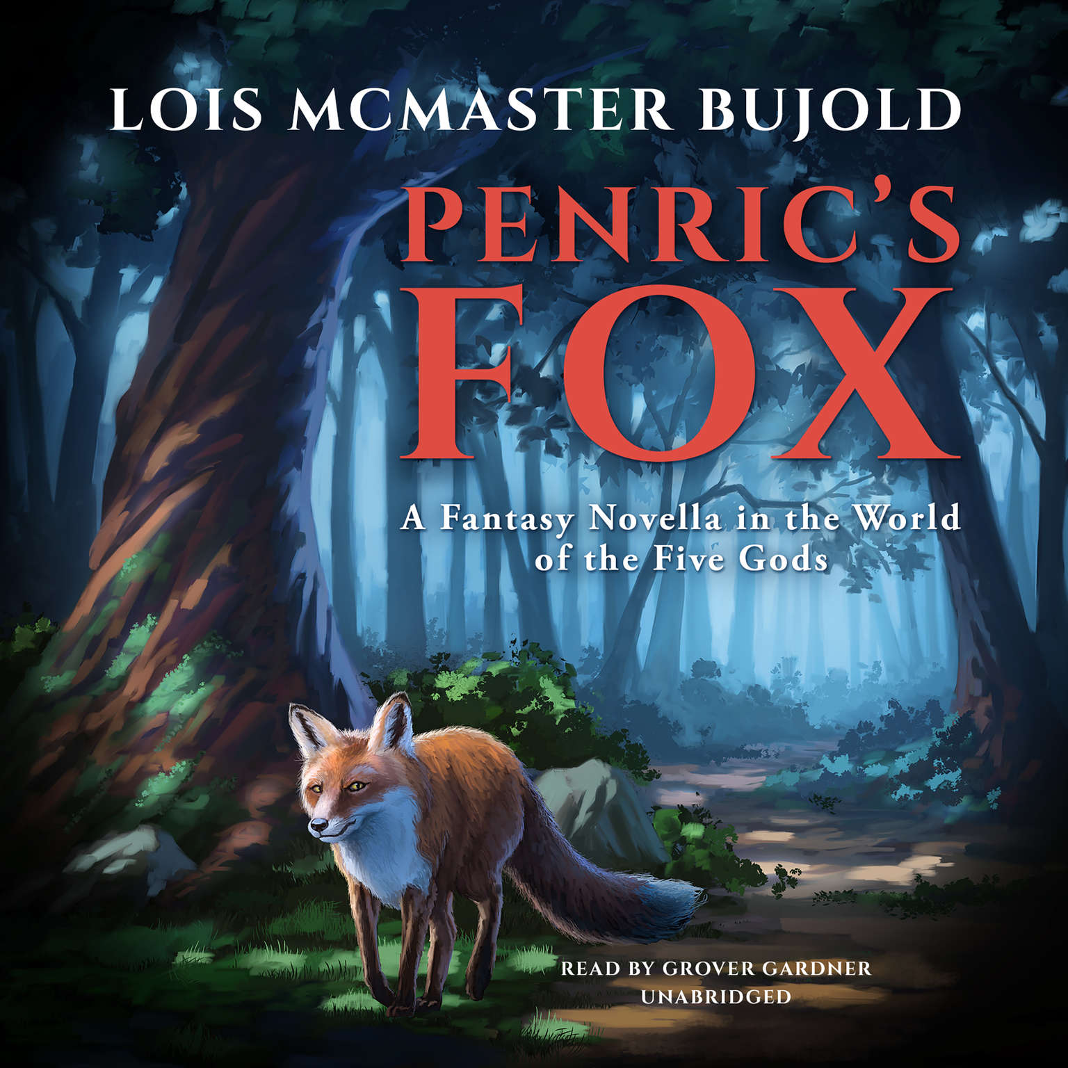 Penric's Fox: A Fantasy Novella in the World of the Five Gods Audiobook, by Lois McMaster Bujold