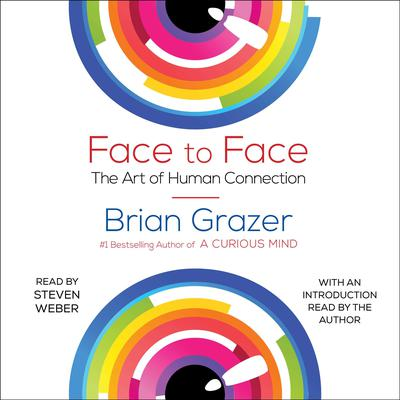 Eye Contact: The Power of Personal Connection Audiobook, by Brian Grazer