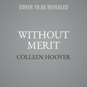 Without Merit Audiobook, by Colleen Hoover