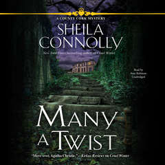 Many a Twist: A County Cork Mystery Audiobook, by Sheila Connolly