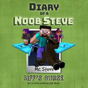 Diary of a Minecraft Noob Steve, Book 6: Biff's Curse: An Unofficial Minecraft Diary Book Audiobook, by MC Steve