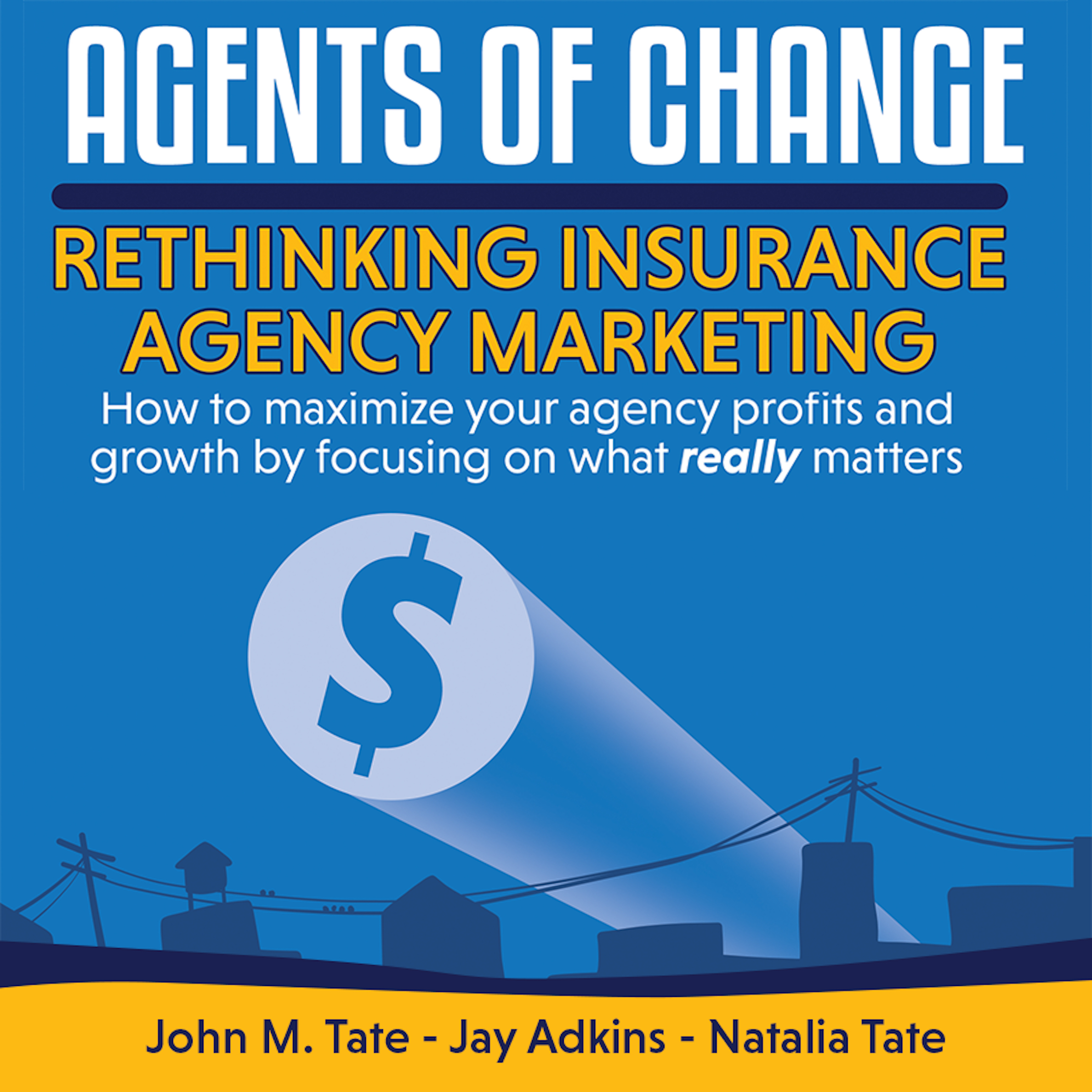 Printable Agents Of Change: Rethinking Insurance Agency Marketing Audiobook Cover Art