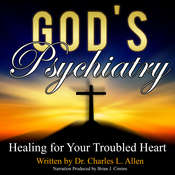 Gods Psychiatry Audiobook, by Charles L. Allen